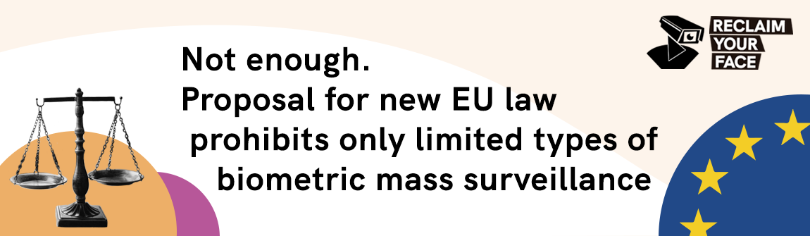European Commission's proposal for new AI Regulation shows exactly why we are fighting to ban BMS