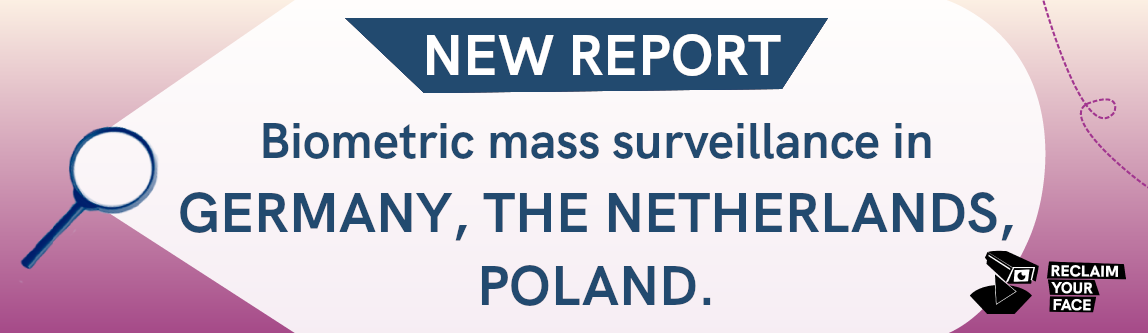 NEW REPORT: Biometric mass surveillance in Germany, the Netherlands, Poland